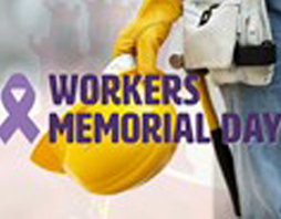 International Workers' Memorial Day Theme Announced