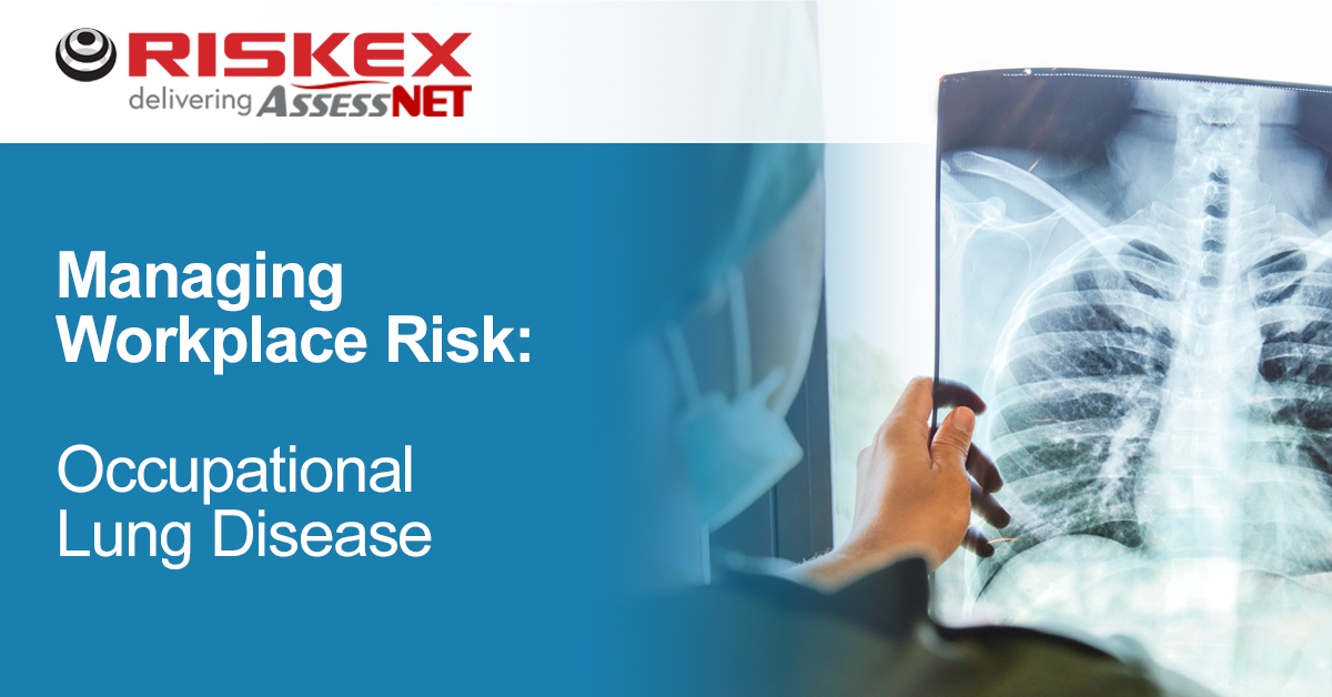 Managing Workplace Risk: Occupational Lung Disease